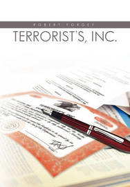 Terrorists, Inc. by Robert Forgey
