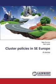 Cluster Policies in Se Europe by Ruzzier Mitja