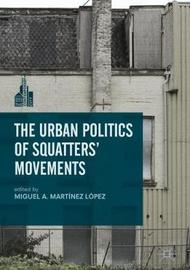 The Urban Politics of Squatters' Movements image