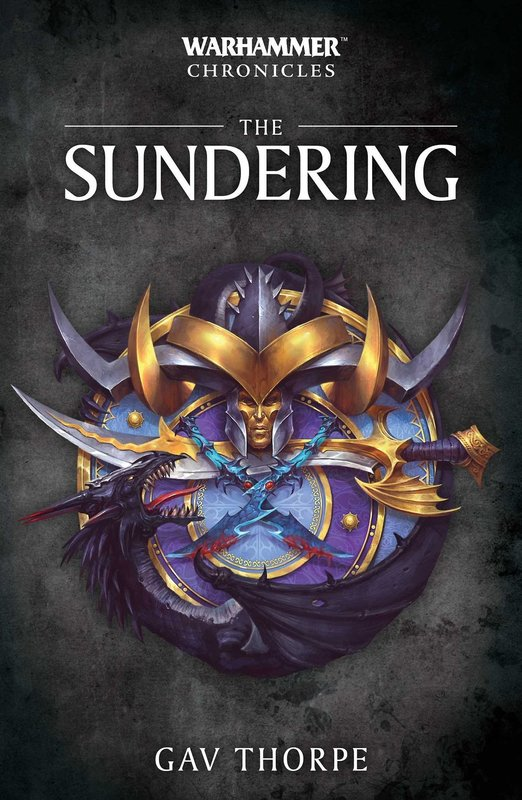 Warhammer Chronicles: The Sundering by Gav Thorpe