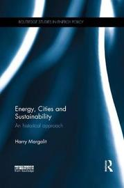 Energy, Cities and Sustainability by Harry Margalit image