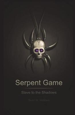 Serpent Game by Sean M Hollows image