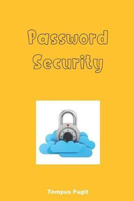 Password Security by Tempus Fugit
