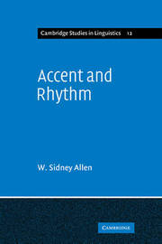 Accent and Rhythm by W.Sidney Allen image