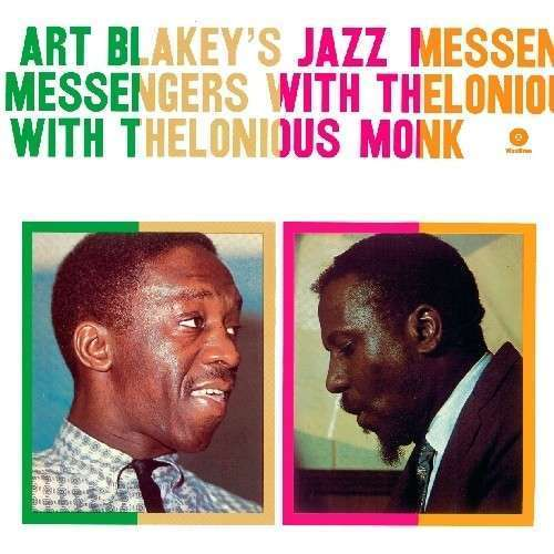 Art Blakey's Jazz Messengers With Thelonious Monk [180gm] by Art Blakey