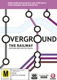 Overground: The Railway - Keeping Britain On Track on DVD