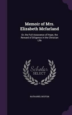 Memoir of Mrs. Elizabeth McFarland by Nathaniel Bouton