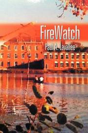 FireWatch by Paul A. Lavallee image