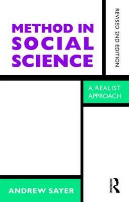 Method in Social Science by Andrew Sayer