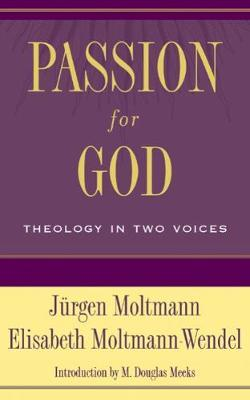 Passion for God by Jurgen Moltmann