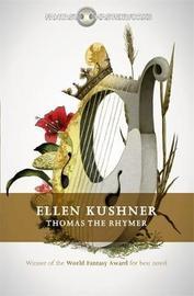 Thomas the Rhymer by Ellen Kushner image