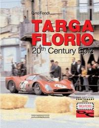 The Legendary Targa Florio by Pino Fondi
