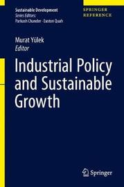 Industrial Policy and Sustainable Growth