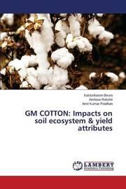 GM Cotton by Beura Kasturikasen