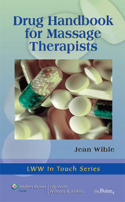 Drug Handbook for Massage Therapists by Jean M. Wible image