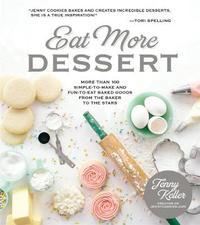 Eat More Dessert by Jenny Keller