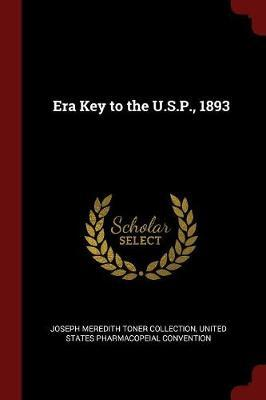 Era Key to the U.S.P., 1893 by Joseph Meredith Toner Collection