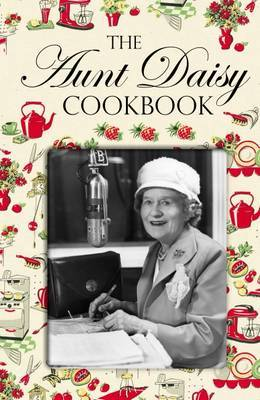 The Aunt Daisy Cookbook by Barbara Basham