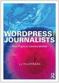 WordPress for Journalists by Laura Filotrani