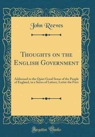 Thoughts on the English Government by John Reeves image