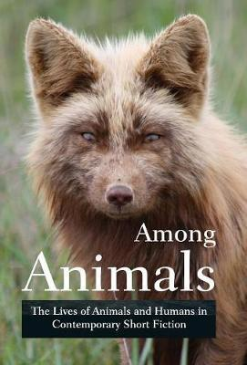 Among Animals by Midge Raymond