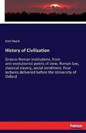 History of Civilization by Emil Reich