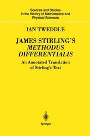 James Stirling's Methodus Differentialis by Ian Tweddle