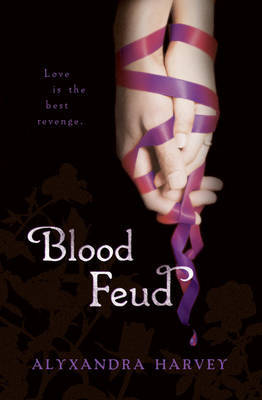 Blood Feud (Drake Chronicles #2) by Alyxandra Harvey