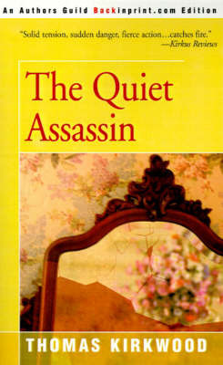 The Quiet Assassin by Thomas Kirkwood, Ph.D.