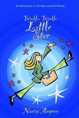 Twinkle Twinkle Little Star by Nancy Angove