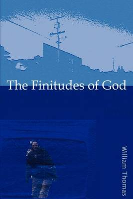 The Finitudes of God: Notes on Schelling S Handwritten Remains by Richard W Thomas (Michigan State University, East Lansing) image