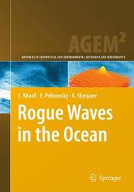 Rogue Waves in the Ocean by C. Kharif