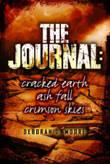 Journal: Cracked Earth, Ash Fall, Crimson Skies by Deborah D Moore