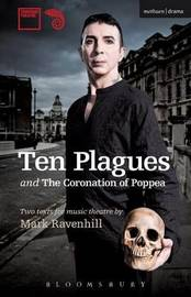 'Ten Plagues' and 'The Coronation of Poppea' by Mark Ravenhill