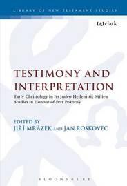 Testimony and Interpretation by Jan Roskovec