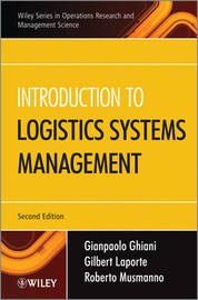 Introduction to Logistics Systems Management by Gianpaolo Ghiani