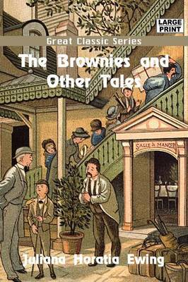 The Brownies and Other Tales by Juliana Horatia Ewing image