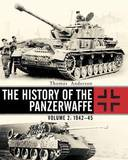 The History of the Panzerwaffe: Volume 2 by Thomas Anderson