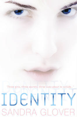 Identity by Sandra Glover