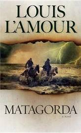 Matagorda by Louis L'Amour image