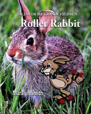 Roller Rabbit by Maralyn Smith