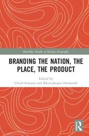 Branding the Nation, the Place, the Product