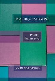 Psalms for Everyone: v. 1 by John Goldingay