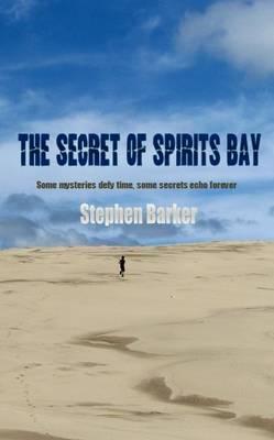 The Secret of Spirits Bay by Stephen Barker image