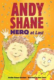 Andy Shane, Hero At Last by Richard Jacobson Jennifer image