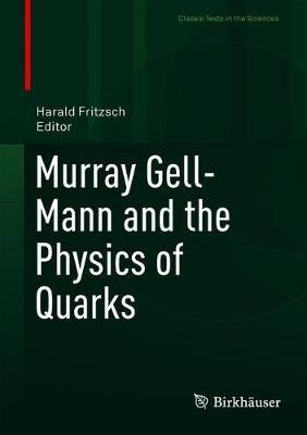Murray Gell-Mann and the Physics of Quarks image