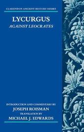 Lycurgus: Against Leocrates by Joseph Roisman