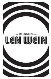 DC Universe by Len Wein by Len Wein