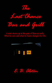 The Last Chance Bar and Grill by E B Alston image