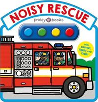 Noisy Rescue by Roger Priddy